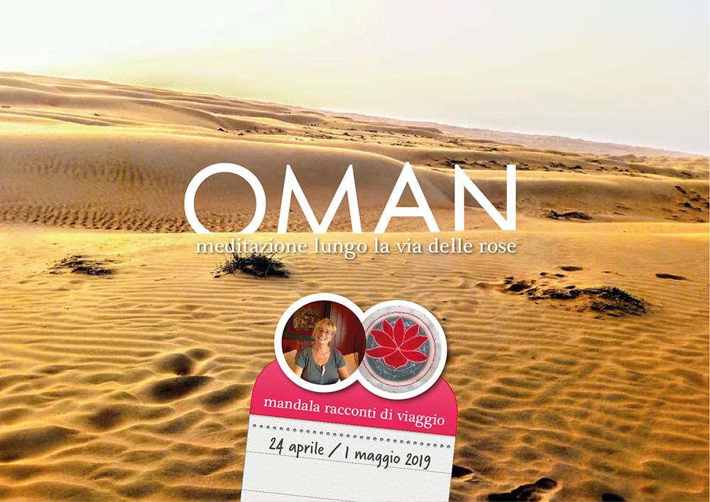 Oman: meditazione lungo la via delle rose